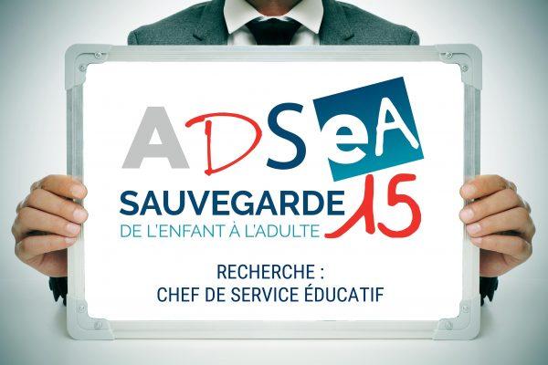 L'Adsea recrute un Chef de service éducatif (H/F) pour l'ITEP de Polminhac
