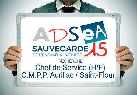 L'ADSEA recrute un(e) Chef de Service  pour le CMPP Aurillac / Saint-Flour