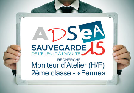 L'ADSEA recrute un(e) Moniteur(trice) d'Atelier 2ème classe – «Ferme»