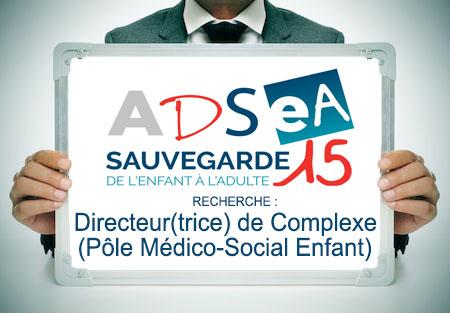 L'ADSEA recrute un(e) Directeur(trice) de Complexe  (Pôle Médico-Social Enfant)