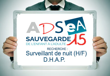 L'ADSEA recrute un(e) Surveillant de nuit – D.H.A.P